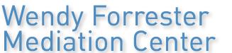 Wendy Forrester Mediation Center